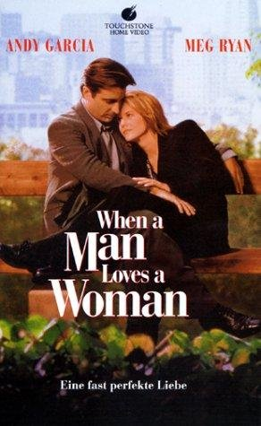 Watch When a Man Loves a Woman 1994 Movie in HD 720p Free