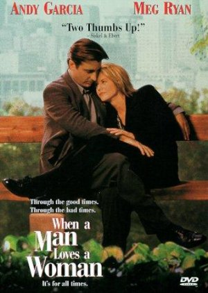 Watch When a Man Loves a Woman 1994 Online Streaming Full Movie